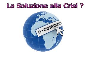 E-commerce e l'approccio alla Crisi