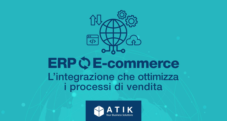 Piattaforme E-commerce e Integrazione ERP: come ottimizzare la gestione del tuo negozio
