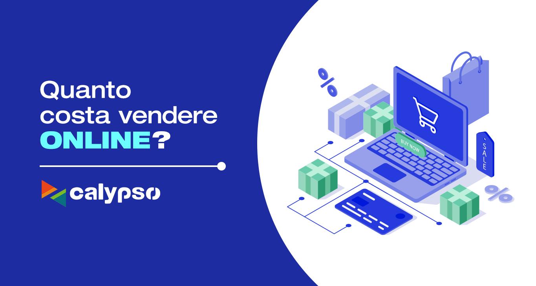 Calypso: come ridurre i costi del tuo E-commerce?